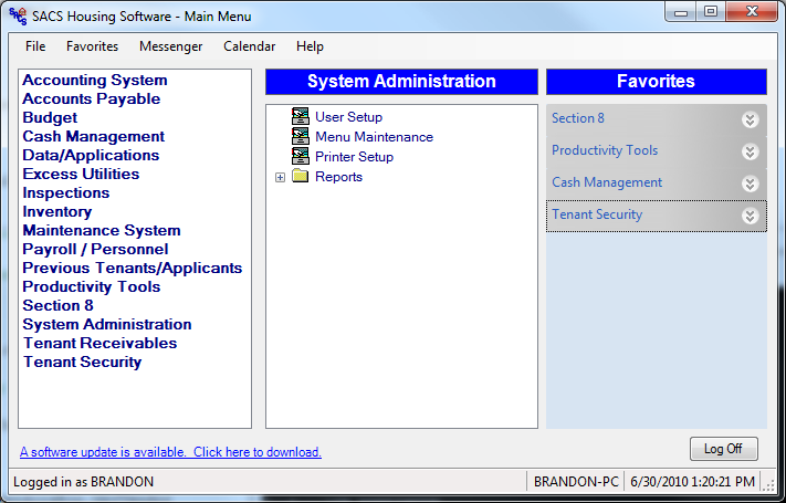 System Administration allows an administrator to set up users, allow/restrict program access, and set up printers.
